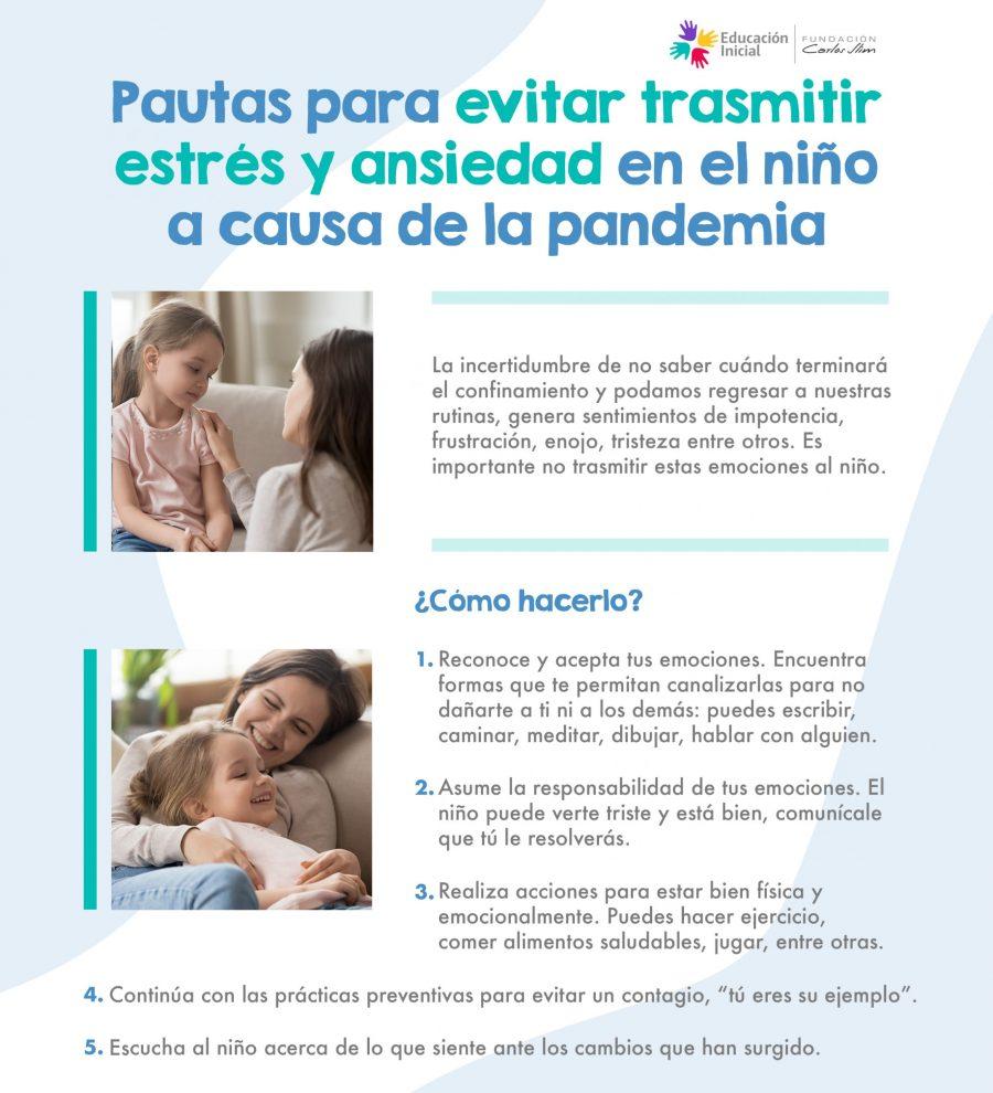 989 Pautas para evitar transmitir estrés y ansiedad en el niño a causa de la pandemia